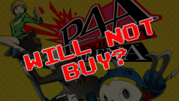 persona-4-arena-will-not-buy
